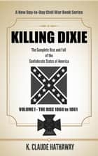 Killing Dixie ebook by K. Claude Hathaway