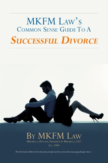 "MKFM Law's Common Sense Guide to a ""Successful Divorce"" ebook by Attorney George S. Frederick"