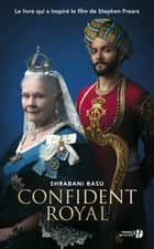 Confident royal ebook by Shrabani BASU, Marion ROMAN