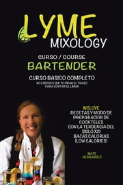 Lyme mixology curso ebook by Mate Hernandez