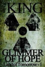 Glimmer of Hope ebook by Ryan King