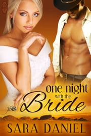 One Night With the Bride ebook by Sara Daniel