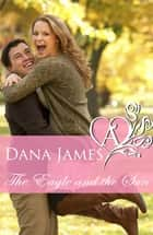 The Eagle and Sun ebook by Dana James