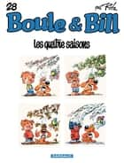 Boule et Bill - tome 28 - Les quatre saisons ebook by Roba