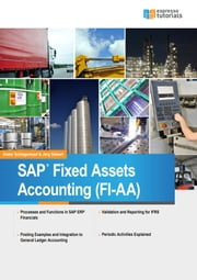 SAP Fixed Assets Accounting (FI-AA) ebook by Jörg Siebert