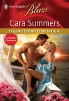 Taken Beyond Temptation ebook by Cara Summers