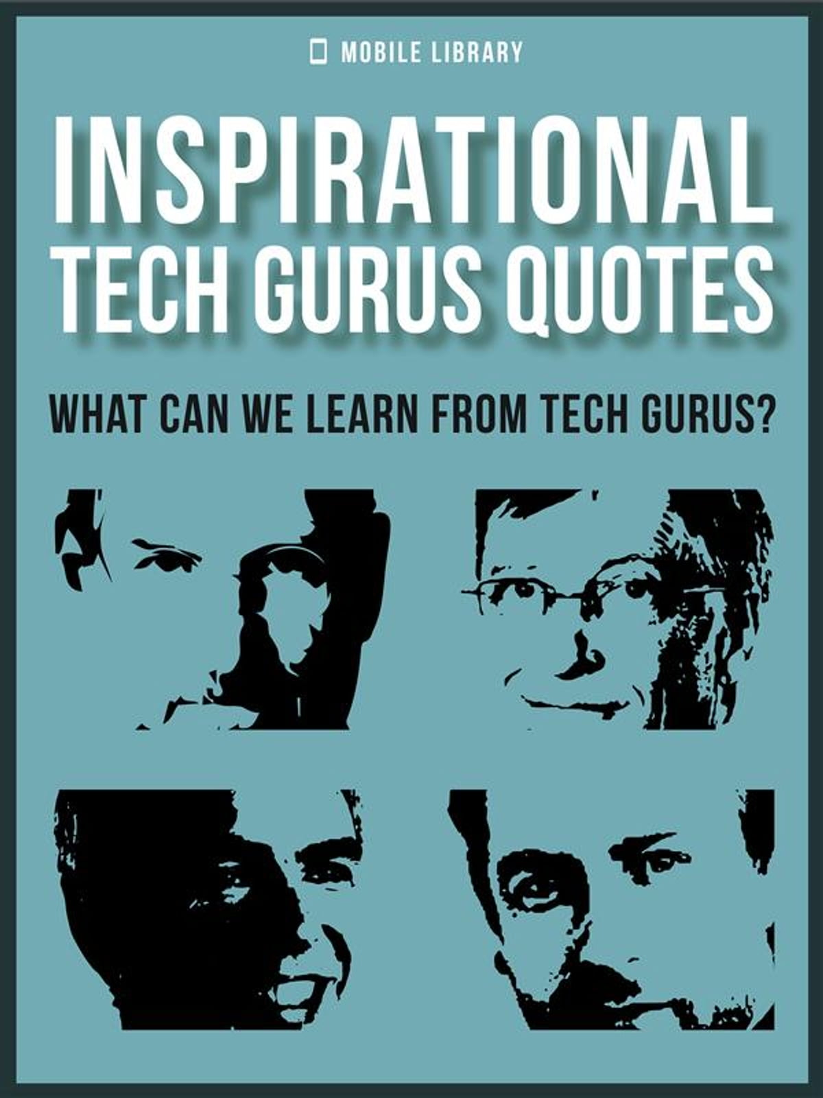 Library Quotes Inspirational Tech Gurus Quotes Ebookmobile Library