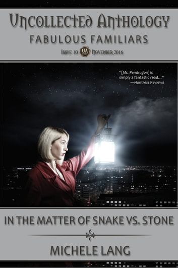 In the Matter of Snake vs. Stone ebook by Michele Lang