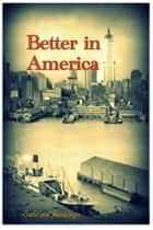 Better in America ebook by Sabrina Jennings