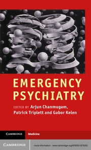 Emergency Psychiatry ebook by Arjun Chanmugam, MD,Patrick Triplett, MD,Gabor Kelen, MD