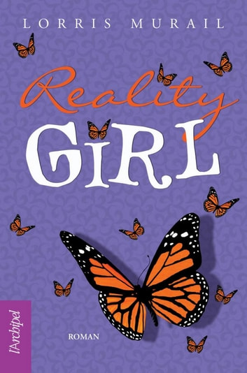 Reality Girl ebook by Lorris Murail