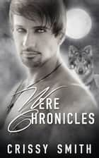 Were Chronicles: Part Two: A Box Set ebook by