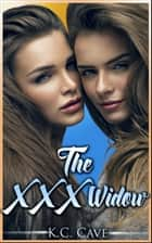 "The XXX Widow (Book 3 of ""Junie Makes Michael"") ebook by K.C. Cave"