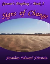 Signs of Change ebook by Jonathan Edward Feinstein