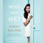 Why Not Me? audiobook by Mindy Kaling