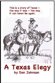A Texas Elegy ebook by Don Johnson