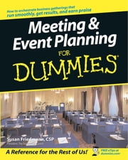 Meeting and Event Planning For Dummies ebook by Susan Friedmann