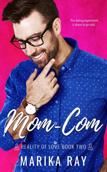 Mom-Com ebook by Marika Ray