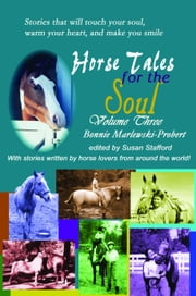 Horse Tales for the Soul, Volume 3 ebook by Bonnie Marlewski-Probert