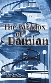 "The Paradox Of Damian ebook by Clinton ""Jawad"" Pace"