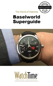 Baselworld Superguide ebook by WatchTime.com