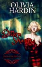 Bitten Shame - Bend-Bite-Shift, #2 ebook by Olivia Hardin