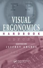 Visual Ergonomics Handbook ebook by Anshel, Jeffrey
