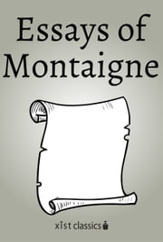 Essays of Montaigne ebook by Michel de Montaigne