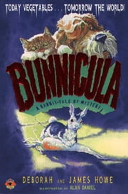 Bunnicula - A Rabbit Tale of Mystery ebook by Deborah Howe,James Howe,Alan Daniel