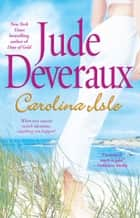 Carolina Isle ebook by Jude Deveraux