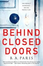 「Behind Closed Doors」(B. A. Paris著)