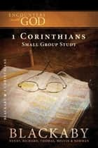 1 Corinthians ebook by Henry Blackaby,Richard Blackaby,Tom Blackaby,Melvin Blackaby,Norman Blackaby