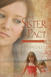 The Sister Pact ebook by Cami Checketts