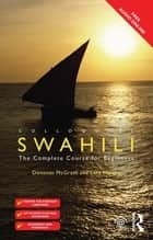 Colloquial Swahili - The Complete Course for Beginners ebook by Lutz Marten, Donovan Lee Mcgrath