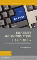 Disability and Information Technology ebook by Eliza Varney