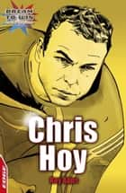 Chris Hoy ebook by Roy Apps