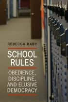 School Rules ebook by Rebecca Raby