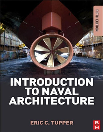 Introduction to Naval Architecture ebook by E. C. Tupper