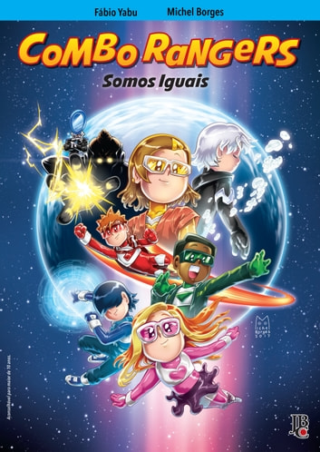 Combo Rangers Graphic Novel vol. 3 - Somos Iguais ebook by Fábio Yabu,Michel Borges