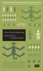 Grave Sin No. 14 & Other Stories - A trilingual edition in English, German and Indonesian ebook by Pamela Allen,Yusi Avianto Pareanom,Suzanne Ongkowidjaja