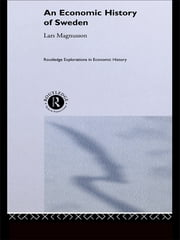 An Economic History of Sweden ebook by Lars Magnusson