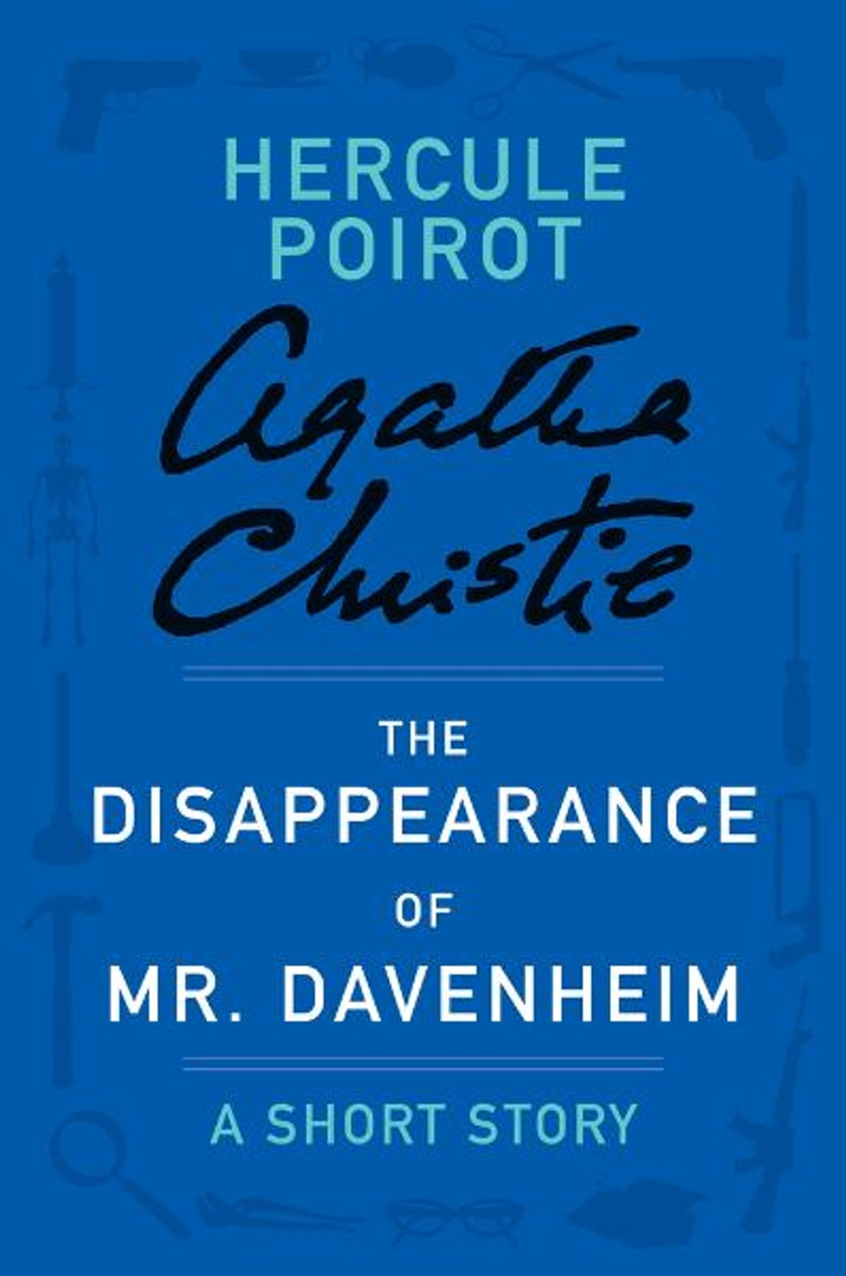 The disappearance of mr davenheim ebook by agatha christie the disappearance of mr davenheim ebook by agatha christie 9780062210906 rakuten kobo fandeluxe Ebook collections