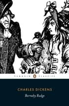 Barnaby Rudge ebook by Charles Dickens, John Bowen