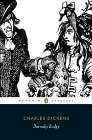 Barnaby Rudge ebook by Charles Dickens,John Bowen