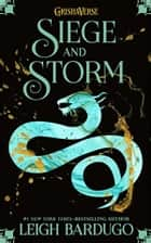 Siege and Storm (The Shadow and Bone Trilogy Book 2) ebook by