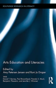 Arts Education and Literacies ebook by