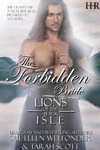 The Forbidden Bride ebook by Tarah Scott, Sue-Ellen Welfonder