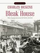Bleak House ebook by Charles Dickens, Michael Slater, Elizabeth McCracken