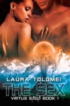 The Sex ebook by Laura Tolomei