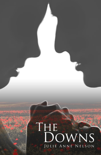 The Downs ebook by Julie Anne Nelson